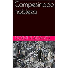 Campesinado nobleza (French Edition)