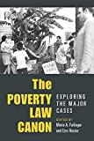 The Poverty Law Canon: Exploring the Major Cases (Class : Culture)