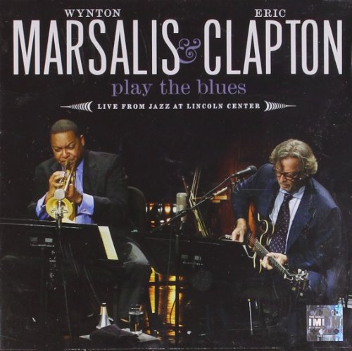 Eric Clapton - Wynton Marsalis & Eric Clapton Play The Blues - Zortam Music