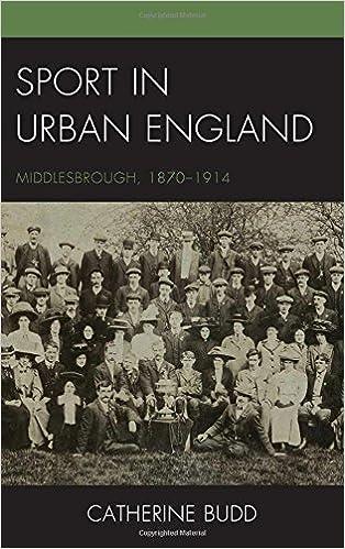 Sport in Urban England: Middlesbrough, 1870–1914