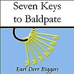 Seven Keys to Baldpate   Earl Derr Biggers