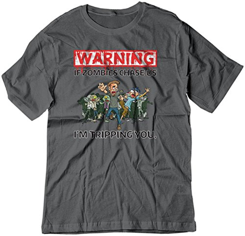 BSW Men's Warning - If Zombies Chase us