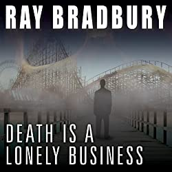 Death Is a Lonely Business