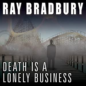Death Is a Lonely Business Audiobook