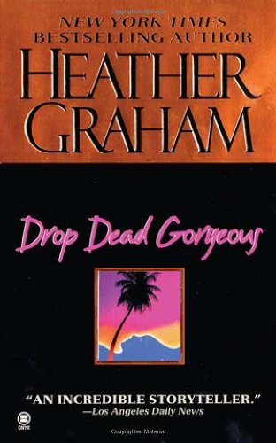 Drop Dead Gorgeous (Onyx Heather)