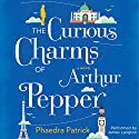 The Curious Charms of Arthur Pepper Audiobook by Phaedra Patrick Narrated by James Langton