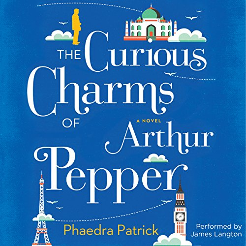 The Curious Charms of Arthur Pepper by Harlequin Audio
