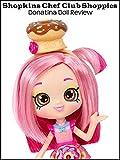 Review: Shopkins Chef Club Shoppies Donatina Doll Review
