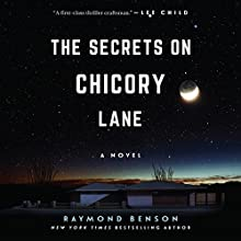 The Secrets on Chicory Lane: A Novel Audiobook by Raymond Benson Narrated by Donna Postel