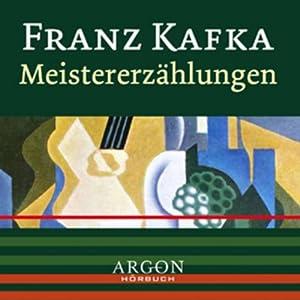 Kafka - Meistererzählungen Hörbuch