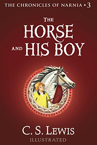 The Horse and His Boy (Chronicles of Narnia Book 3) cover