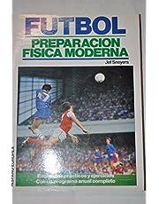 Futbol / Soccer: Preparacion Fisica Moderna/ Modern Physical Preparation
