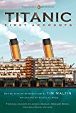img - for Titanic, First Accounts: (Penguin Classics Deluxe Edition) by Various (2012-02-28) book / textbook / text book