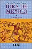 img - for Idea de Mexico, V. La Derecha (Psiquiatria y Psicologa) by Pierre Janet (1991-12-31) book / textbook / text book