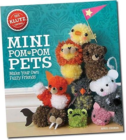 Klutz Combo Set: Mini Pom-pom Pets and Pom-Pom Puppies