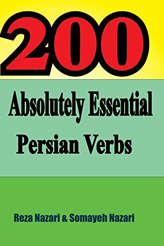 200 Absolutely Essential Persian Verbs Kindle Edition By Somayeh