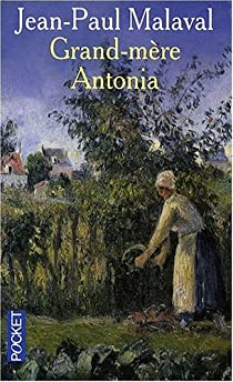 La tradition Albarède 02 : Grand-Mère Antonia par Malaval