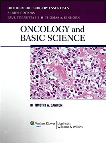 Descarga de libro real rapidshare Oncology and Basic Science, 7th Edition (Orthopaedic Surgery Essentials Series) de Timothy A Damron, Carol D Morris, Paul Tornetta, Thomas A Einhorn in Spanish PDB 9780781780452