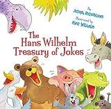 The Hans Wilhelm Treasury of Jokes, Joseph Rosenbloom, 1402763972