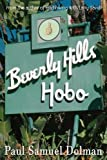 Beverly Hills Hobo: A True Tale of Fame and Misfortune