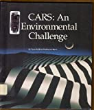 img - for Cars: An Environmental Challenge (Saving Planet Earth) book / textbook / text book