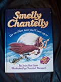 img - for Smelly Chantelly book / textbook / text book