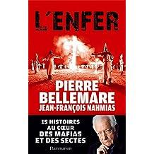 L'Enfer. 15 histoires au cœur des mafias et des sectes (DOCS, TEMOIGNAG) (French Edition)