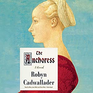 The Anchoress Audiobook
