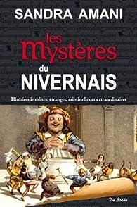 Les Mystères du Nivernais par Sandra Amani