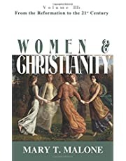 Women & Christianity: From the Reformation to the 21st Century (Vol 3)