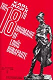 The Eighteenth Brumaire of Louis Bonaparte, Karl Marx, 0717800563