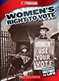 Women's Right to Vote, Peter Benoit, 0531258297
