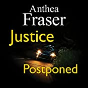 Justice Postponed | Anthea Fraser