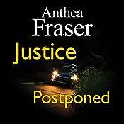 Justice Postponed | Anthea Fraser