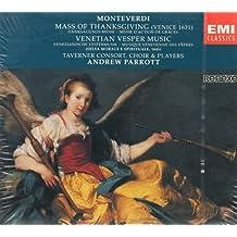 Monteverdi: Mass of Thanksgiving  / Venetian Vesper Music
