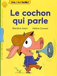 Le cochon qui parle par Blandine Aubin
