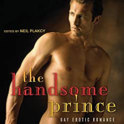 The Handsome Prince: Gay Erotic Romance