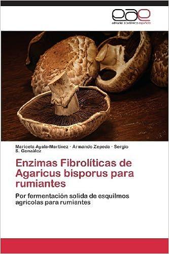 Enzimas Fibrol?-ticas de Agaricus bisporus para rumiantes ...
