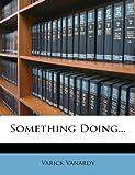 Something Doing, Varick Vanardy, 1276627254