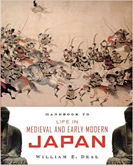 Handbook to Life in Medieval and Early Modern Japan