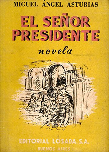 El señor presidente (Spanish Edition) by [Asturias, Miguel Angel]