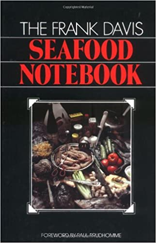 Frank Davis Seafood Notebook, The
