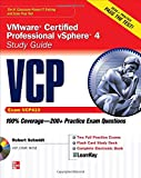VCP VMware Certified Professional vSphere 4 Study Guide (Exam VCP410) with CD-ROM (Certification Press)