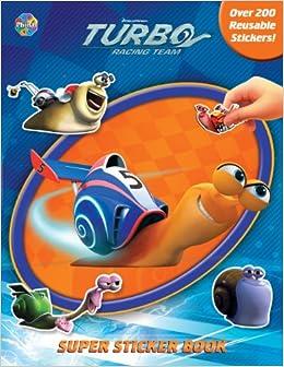 DreamWorks Turbo Super Sticker Book Paperback – June 1, 2013