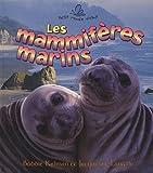 Les Mammiferes Marins, Bobbie Kalman and Jacqueline Langille, 2920660977