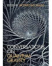 Conversations on Quantum Gravity