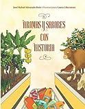 Aromas y Sabores con Historia (Spanish Edition)
