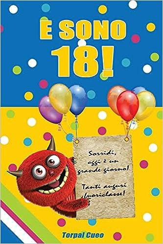 E Sono 18 Un Libro Come Biglietto Di Auguri Per Il Compleanno