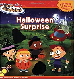 disneys little einsteins halloween surprise disney book group marcy kelman disney storybook art team 9781423102083 amazoncom books