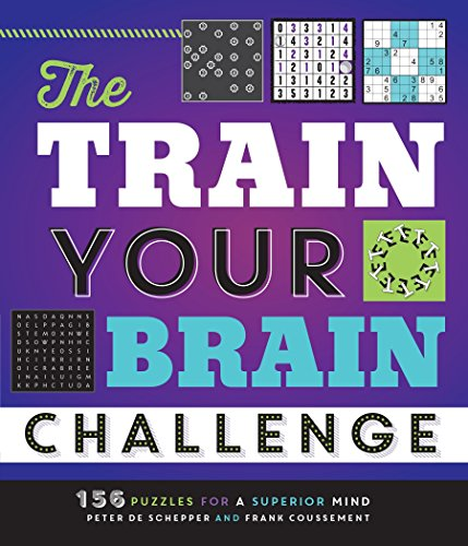 The Train Your Brain Challenge: 156 Puzzles for a Superior Mind -